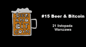 #15 Beer & Bitcoin @  Uczelnia Łazarskiego, Warszawa | Warszawa | mazowieckie | Polska