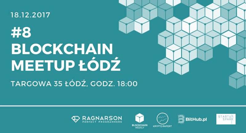 Blockchain Meetup Łódź #8