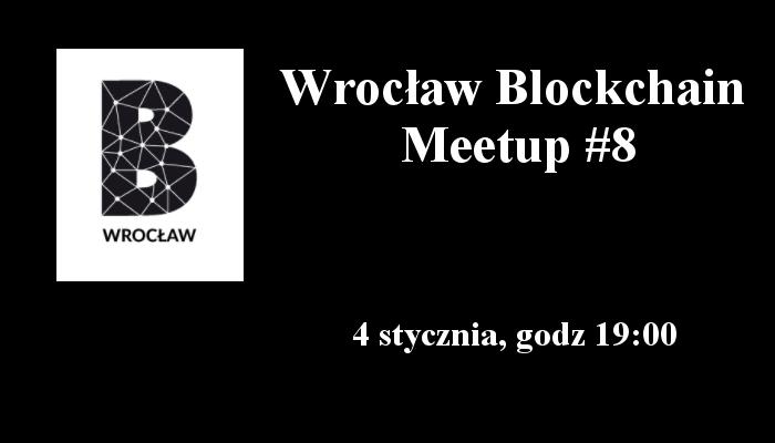 wroclaw blockchain meetup #8