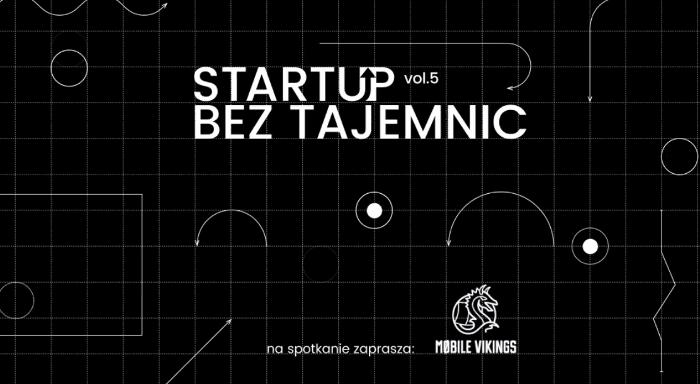 Startup Bez Tajemnic vol. 5