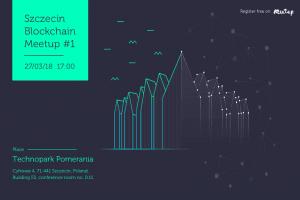 #1 Szczecin Blockchain Meetup @ Technopark Pomerania | Szczecin | Województwo zachodniopomorskie | Polska