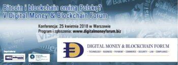 V Digital Money & Blockchain Forum, 25 kwietnia w Warszawie