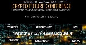 Crypto Future Conference @ Warsaw Trade Tower | Warszawa | mazowieckie | Polska
