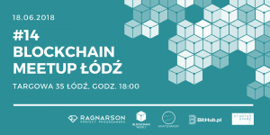 #14 Blockchain Meetup Łódź @ Regnarson | Łódź | województwo łódzkie | Polska