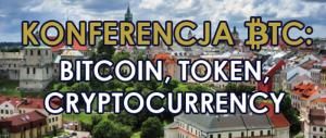 Konferencja BTC: Bitcoin, Token, Cryptocurrency @ Hotel Europa Lublin | Lublin | lubelskie | Polska