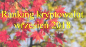 ranking kryptowalut wrzesień 2018
