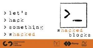 Whacked Blocks Hackathon @ Mindspace Warszawa | Warszawa | mazowieckie | Polska