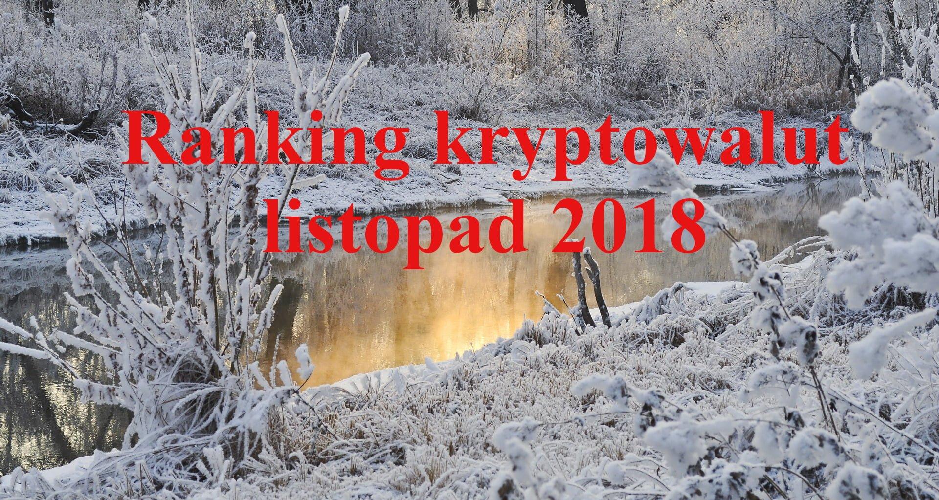 Ranking kryptowalut – listopad 2018
