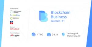 #1 Blockchain Business Szczecin @ Technopark Pomerania | Szczecin | Województwo zachodniopomorskie | Polska