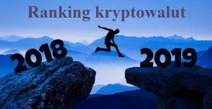 Ranking kryptowalut grudzień 2018 - Podsumowanie roku