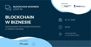#6 Blockchain Business Łódź @ Scenografia   Łódź   województwo łódzkie   Polska
