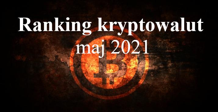 ranking krypto maj 2021